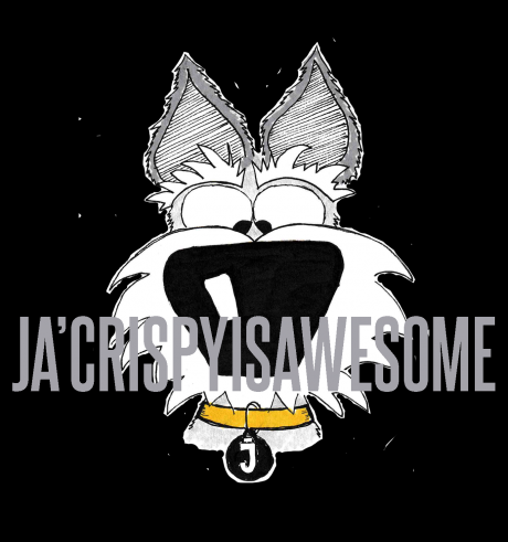 Ja'Crispy is Awesome